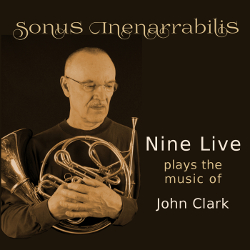 Nine Live plays the music of John Clark